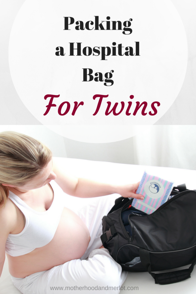 Everything you need to bring when packing a hospital bag for twins.