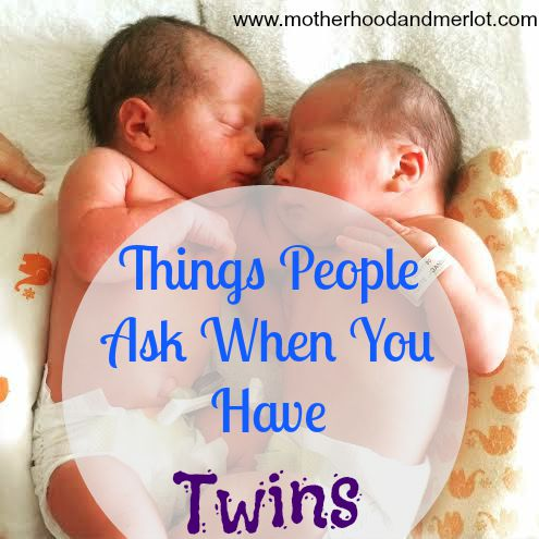 what people say when you have twins
