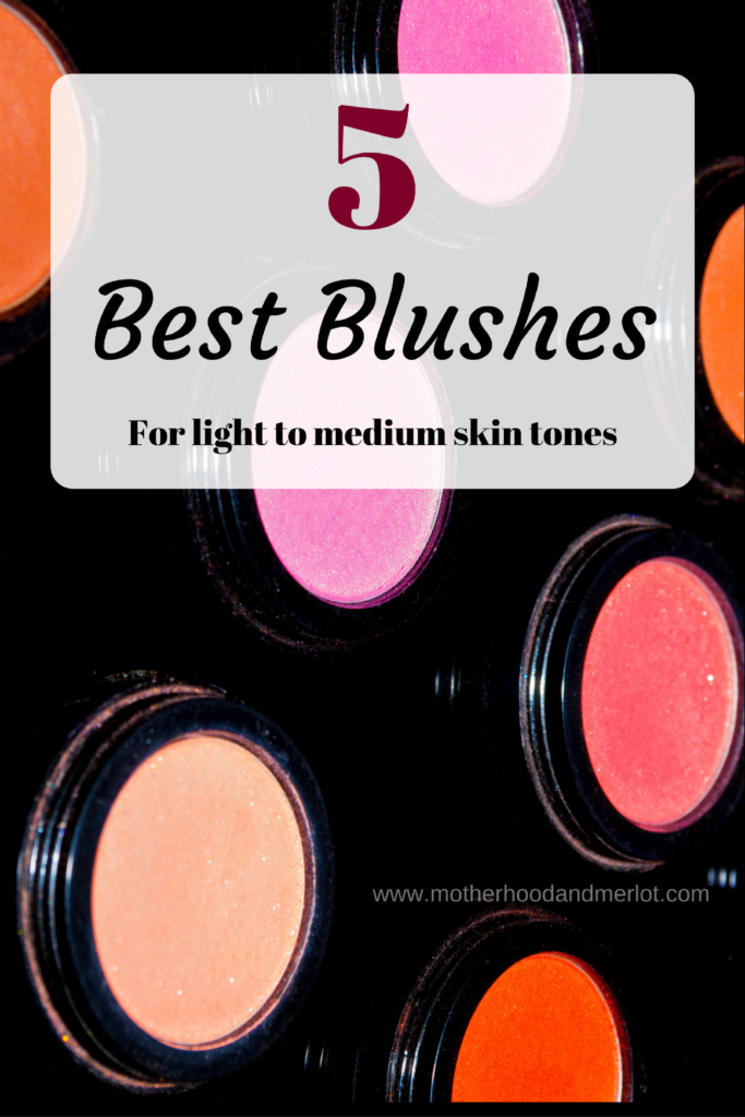There are so many different blushes out there, but today we are narrowing down the 5 best blushes for light to medium skin