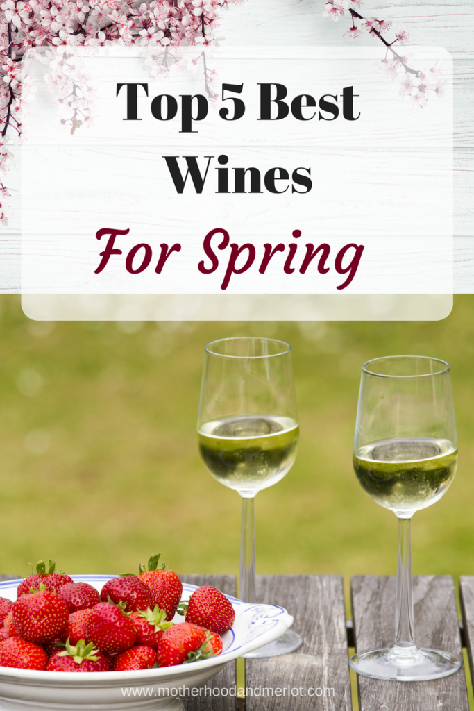 5 Best Wines for Spring