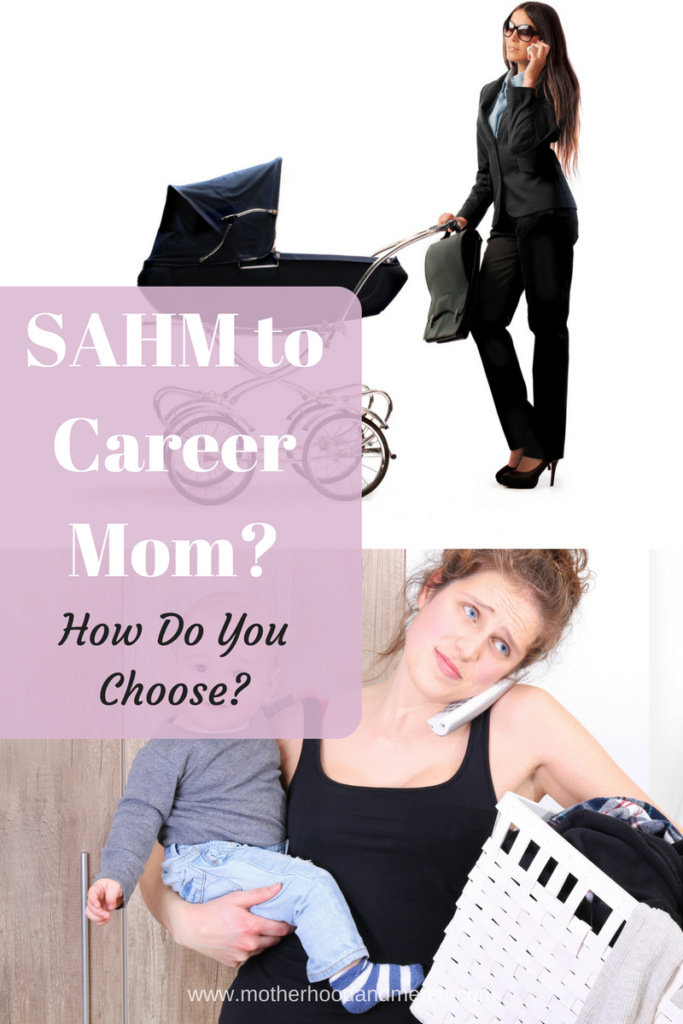 There are a lot of things to consider in the decision of going from SAHM to career mom, or vice versa. Let's weigh those together!