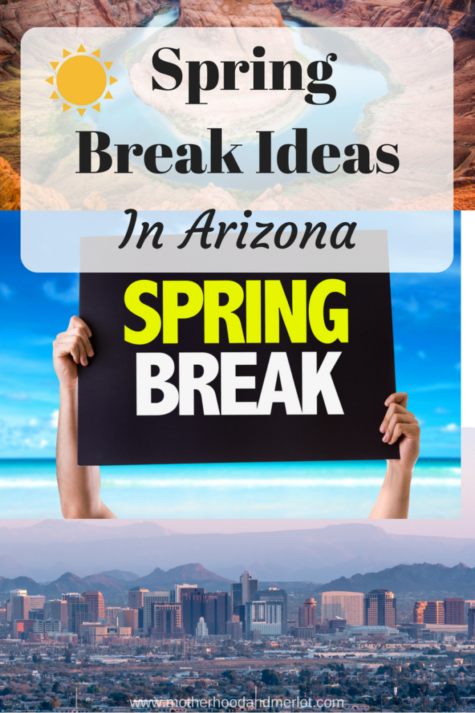 Heading to Arizona for Spring Break this year? Check out these ideas for some fabulous Arizona spring break adventures and fun, family friendly and adults only ideas.