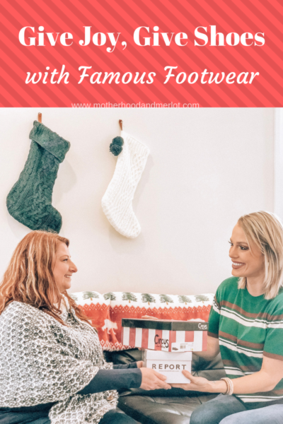 Give joy this holiday season with famous footwear. Give joy, Give shoes with famous footwear is a great way to show someone in your life how much you care.